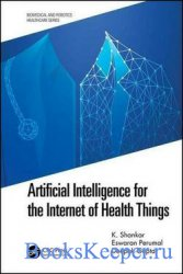 Artificial Intelligence for the Internet of Health Things