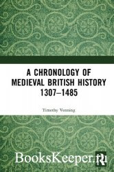A Chronology of Medieval British History: 1307–1485