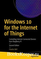 Windows 10 for the Internet of Things: Controlling Internet-Connected Devic ...