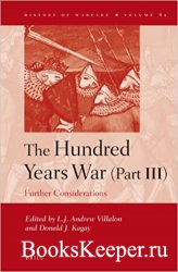 The Hundred Years War (Part III). Further Considerations
