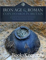 Iron Age and Roman Coin Hoards in Britain