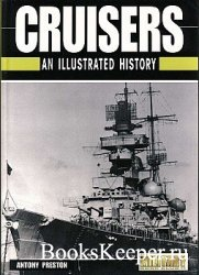 Cruisers: An Illustrated History