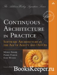 Continuous Architecture in Practice: Software Architecture in the Age of Ag ...