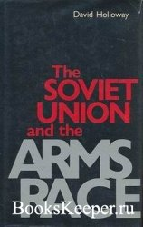 The Soviet Union and the Arms Race