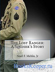 The Lost Ranger: A Soldier's Story