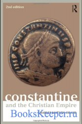 Constantine and the Christian Empire (Roman Imperial Biographies)