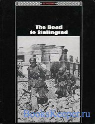The Road to Stalingrad (The Third Reich Series)