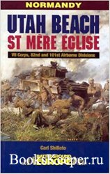 Utah Beach - St. Mere Eglise: VII Corps, 82nd and 101st Airborne Divisions (Battleground Europe)