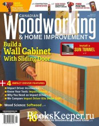 Canadian Woodworking & Home Improvement - April/May 2021