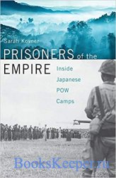 Prisoners of the Empire: Inside Japanese POW Camps