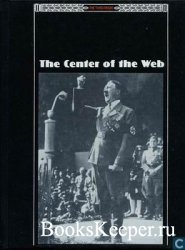 The Center of the Web (The Third Reich Series)