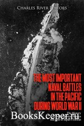 The Most Important Naval Battles in the Pacific during World War II