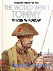 The World War I Tommy (The Soldier Through the Ages)