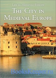 The City in Medieval Europe