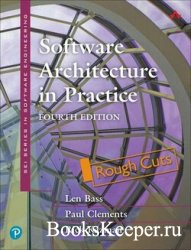 Software Architecture in Practice, 4th Edition (Rough Cuts)