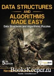 Data Structures and Algorithms Made Easy: Data Structures and Algorithmic P ...