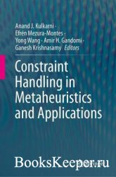 Constraint Handling in Metaheuristics and Applications