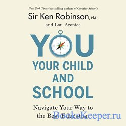 You, Your Child, and School (Audiobook)