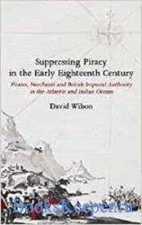Suppressing Piracy in the Early Eighteenth Century