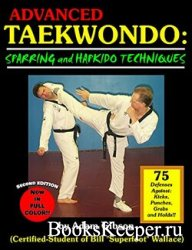 Advanced Taekwondo: Sparring and Hapkido Techniques, 2nd Edition