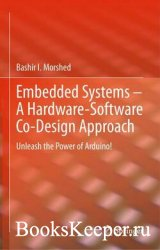 Embedded Systems – A Hardware-Software Co-Design Approach: Unleash the Powe ...