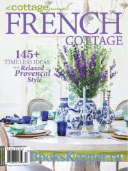 The Cottage Journal Vol.12 №4 French Cottage 2021