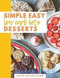 Simple Easy Low Carb Desserts