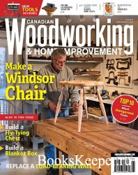 Canadian Woodworking & Home Improvement - February/March 2020