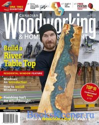 Canadian Woodworking & Home Improvement - April/May 2020