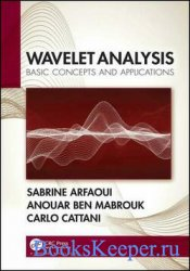 Wavelet Analysis: Basic Concepts and Applications