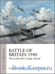 Battle of Britain 1940: The Luftwaffe's