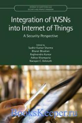 Integration of WSNs into Internet of Things: A Security Perspective (Intern ...