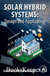 Solar Hybrid Systems: Design and Application