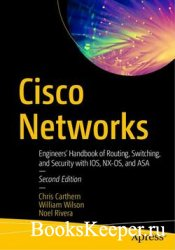 Cisco Networks: Engineers' Handbook of Routing, Switching, and Security wi ...