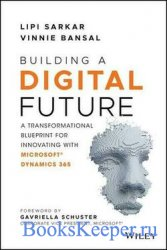 Building a Digital Future: A Transformational Blueprint for Innovating with ...