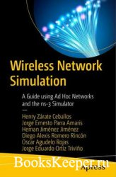Wireless Network Simulation: A Guide using Ad Hoc Networks and the ns-3 Sim ...