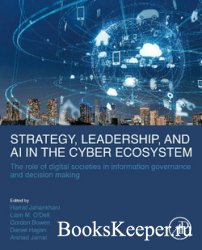Strategy, Leadership, and AI in the Cyber Ecosystem: The Role of Digital So ...