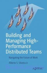 Building and Managing High-Performance Distributed Teams: Navigating the Fu ...
