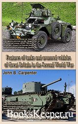 The best technologies of world wars - Features of tanks and armored vehicle ...