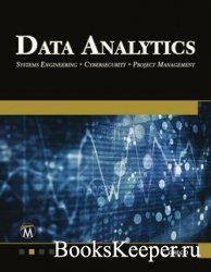 Data Analytics: Systems Engineering - Cybersecurity - Project Management