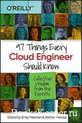 97 Things Every Data Engineer Should Know: Collective Wisdom from the Exper ...
