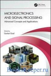 Microelectronics and Signal Processing: Advanced Concepts and Applications