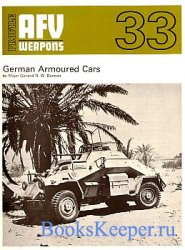 AFV Weapons Profile No. 33: German Armoured Cars