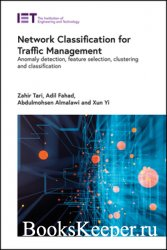 Network Classification for Traffic Management: Anomaly detection, feature s ...