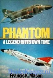 Phantom: A Legend In Its Own Time