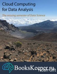 Cloud Computing for Data Analysis : The missing semester of Data Science