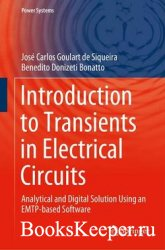 Introduction to Transients in Electrical Circuits: Analytical and Digital S ...