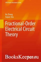 Fractional-Order Electrical Circuit Theory