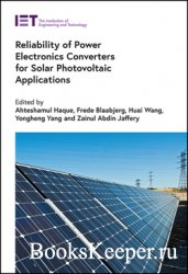 Reliability of Power Electronics Converters for Solar Photovoltaic Applicat ...
