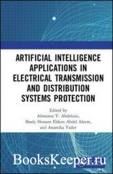 Artificial Intelligence Applications in Electrical Transmission and Distrib ...